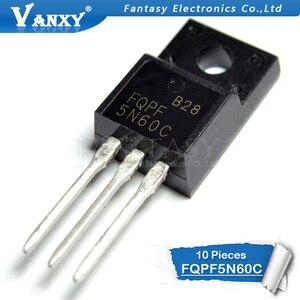Image 2 - 10 قطعة FQPF5N60C TO 220F FQPF5N60 5N60C 5N60 TO220 إلى 220 جديد MOS FET الترانزستور