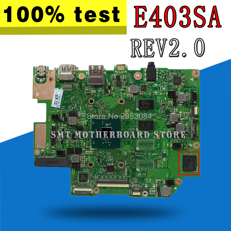 E403SA For ASUS motherboard REV2.0 Mainboard 4G Memory On Board N3700 CPU with 128 Hard Disk 100% tested