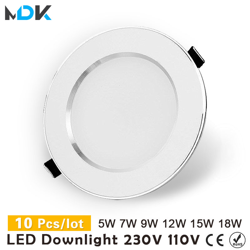 10pcs Lot Led Downlights 18W 15W 12W 9W 7W 5W 3W 110V 220V Ceiling Downlight 2835 Lamps Leds Ceiling Lamp Home Indoor Lighting