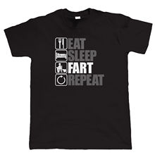 Eat Sleep Fart Repeat, Mens Funny, Flatulence T Shirt, Gift Dad New Shirts Funny Tops Tee Unisex Black Style