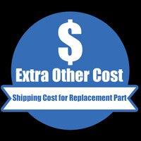 Frais de port pour pièce de rechange ou autre coût supplémentaire