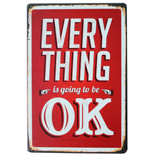 EVERYTHING is going to be OK Metal Wall Decor Plaque Tin Vintage Sign language Motto letter Board SPM10-3 20x30cm