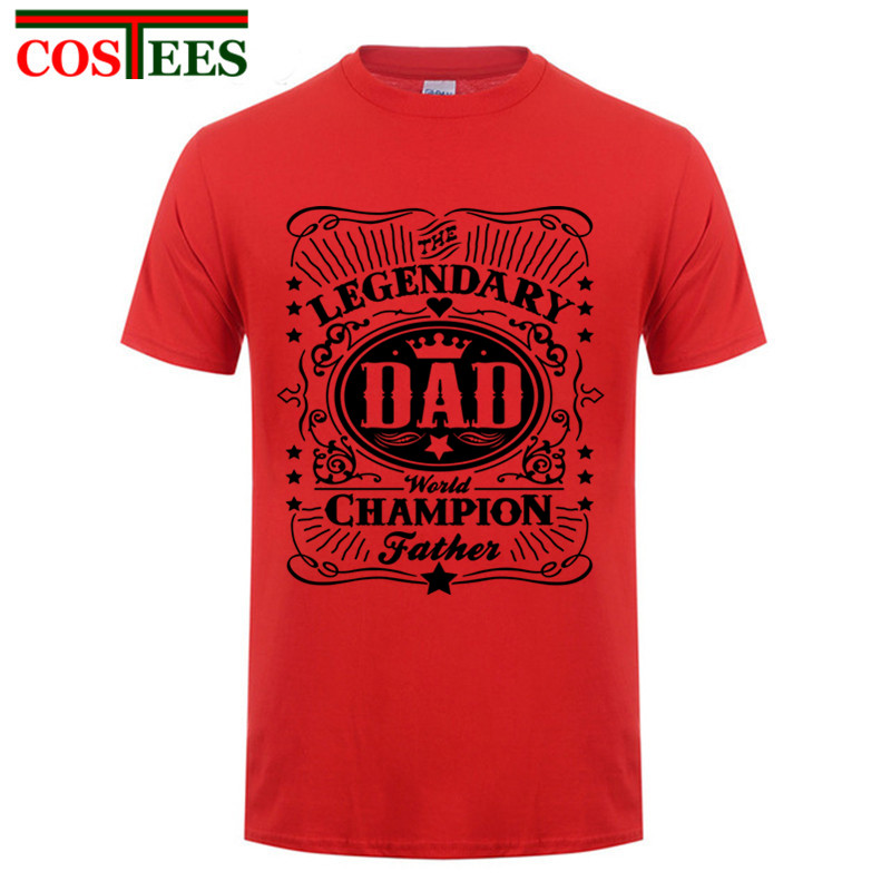 >Nice Legendary Dad <font><b>world</b></font> <font><b>champion</b></font> father letter printed t shirt men father day present tshirt family daddy birthday <font><b>gift</b></font> t-shirt