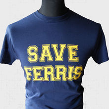 Save Ferris Retro Movie T Shirt Vintage Buellers Day Off 80s Cool Blue New Shirts Funny Tops Tee Unisex