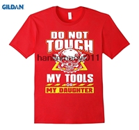 GILDAN FATHER DAY GIFT DO NOT TOUCH MY TOOLS OR MY DAUGHTER Tshirt