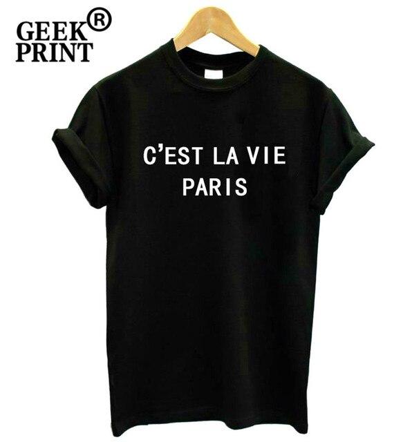 618c4151c901 C EST LA VIE PARIS Letters Print Women tshirt Funny t shirt Lady Girl Top