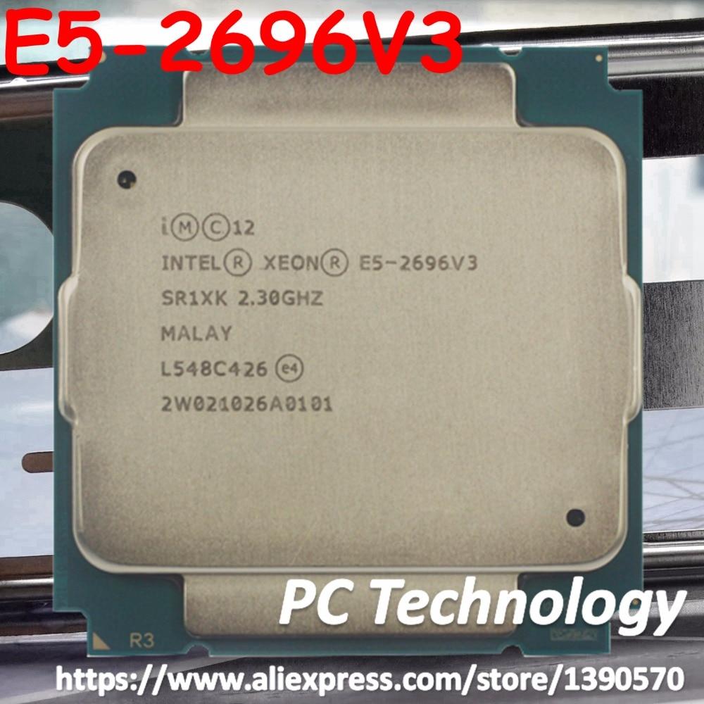 E5 2696 V3 Original Intel Xeon E5 2696V3 2 30GHz 18 core 45MB E5 2696 V3