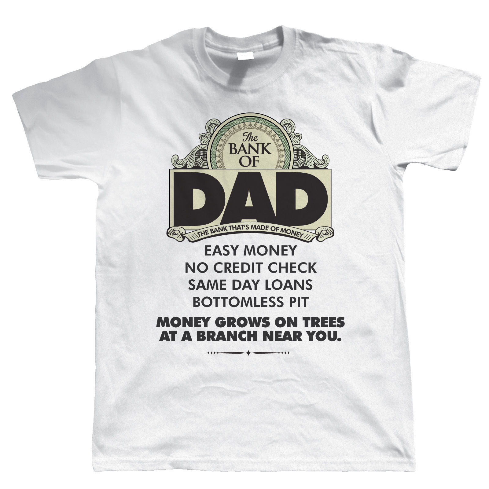 Bank Of Dad Mens Funny T Shirt, Birthday Fathers Day Gift for Dad Grandad