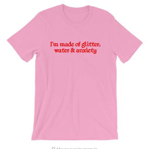 אני עשוי גליטר מים וחרדה Sassy חולצה אסתטי מזדמן אופנה מתנה חולצות כותנה Tumblr טרנדי בגדי טי חולצות
