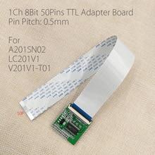 Için A201SN02 LC201V1 V201V1 T01 LVDS TTL adaptör plakası 0.5mm 50 Pin FFC FPC LVDS dönüşüm kurulu için v290 v56 LCD kontrol