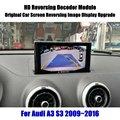 Автомобильная камера заднего вида для Audi A3 8P 8V Sportback MMI 3G 2009-2020 2010 декодер Full аксессуары для HD