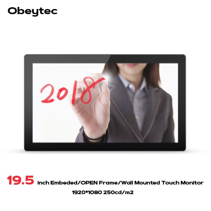 Obeytec 19.5 TFT LCD 16:9 P-CAP Cadre Ouvert Capacitif PCAP écran tactile Moniteur Tactile, Résolution FHD, 10 Points, IP65