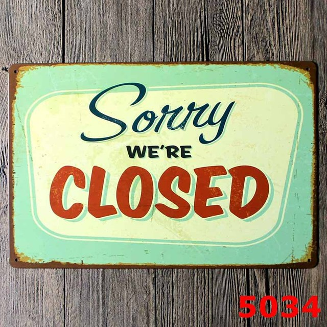 Sorry We Re Closed Metal Sign Vintage Home Decor Coffee