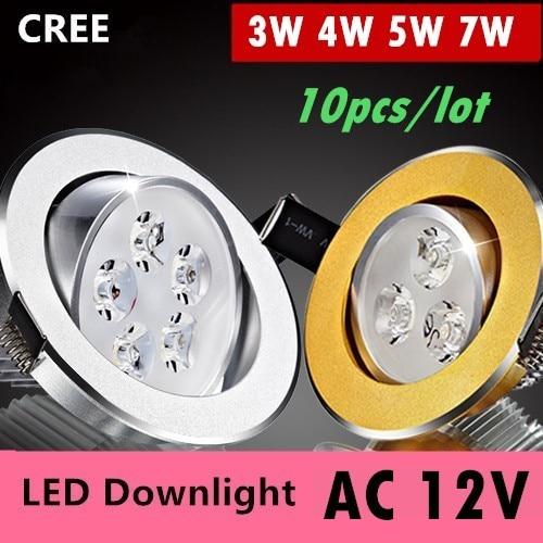 10X Led downlight 12V 3W 4W 5W 7W led ceiling light Spot Light Suitable for the