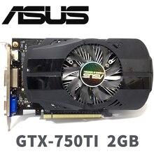 Asus GTX 750TI OC 2GB GTX750TI GTX 750 TI 2G D5 DDR5 128 بت الكمبيوتر سطح المكتب بطاقات الرسومات PCI Express 3.0 بطاقات الرسومات الكمبيوتر