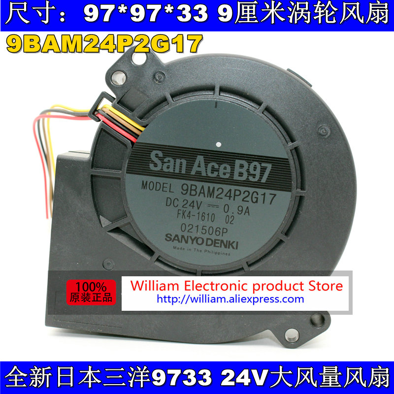 New Original SANYO 9BAM24P2G17 DC24V 0.9A 97*33MM 9CM large wind blower cooling fan free shipping new original sanyo 9bam24p2g17 dc24v 0 9a 97 33mm 9cm large wind blower cooling fan