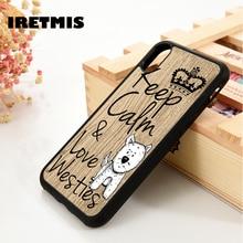 Iretmis 5 5S SE 6 6S caja del teléfono de silicona funda para el iPhone 7 8 plus X Xs X 11 Pro Max XR mantener la calma y amor Westies perro frase
