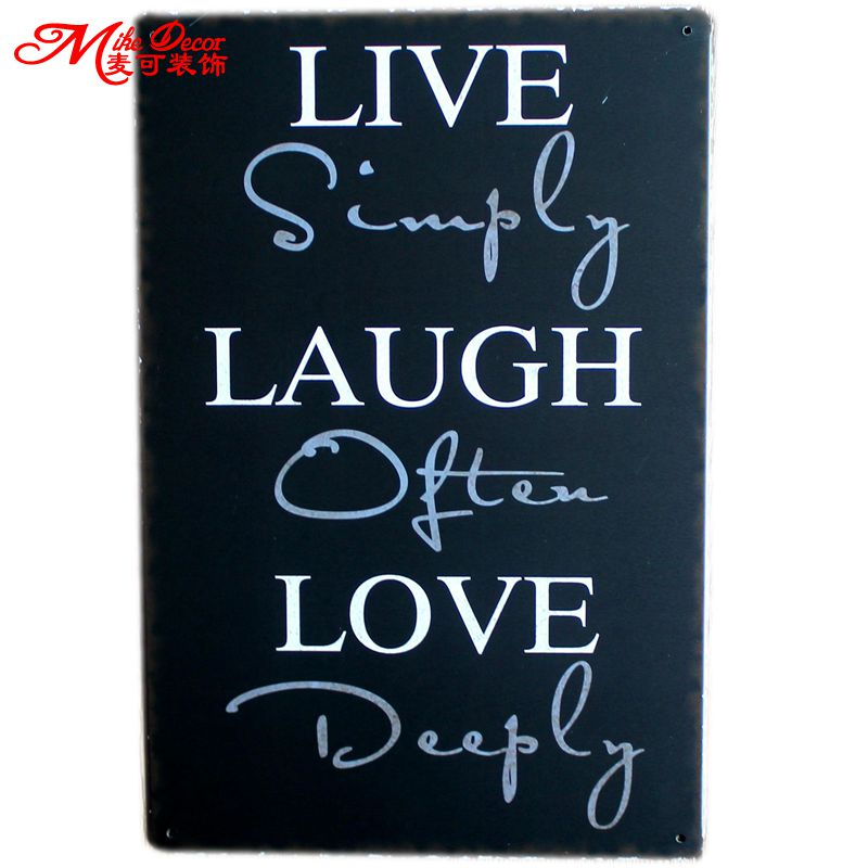 [ Mike86 ] LIVE SIMPLY LAUGH OFTEN LOVE DEEPLY Wall Signs Metal Plaque Painting Antique Gift Bar Friend Decor 20X30 CM AA-562