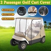 Водонепроницаемый 210D ткань Оксфорд ПВХ тент для машинки для гольфа дождь 2 пассажирский для клуба автомобиля классические аксессуары Гольф автомобиль крыша корпус