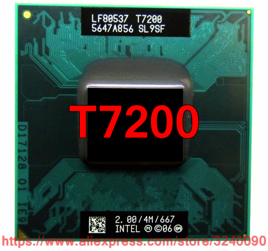 T7200 CPU Laptop Processor Socket-479 Lntel-Core 667-Mhz/dual-Core 2-Duo Original