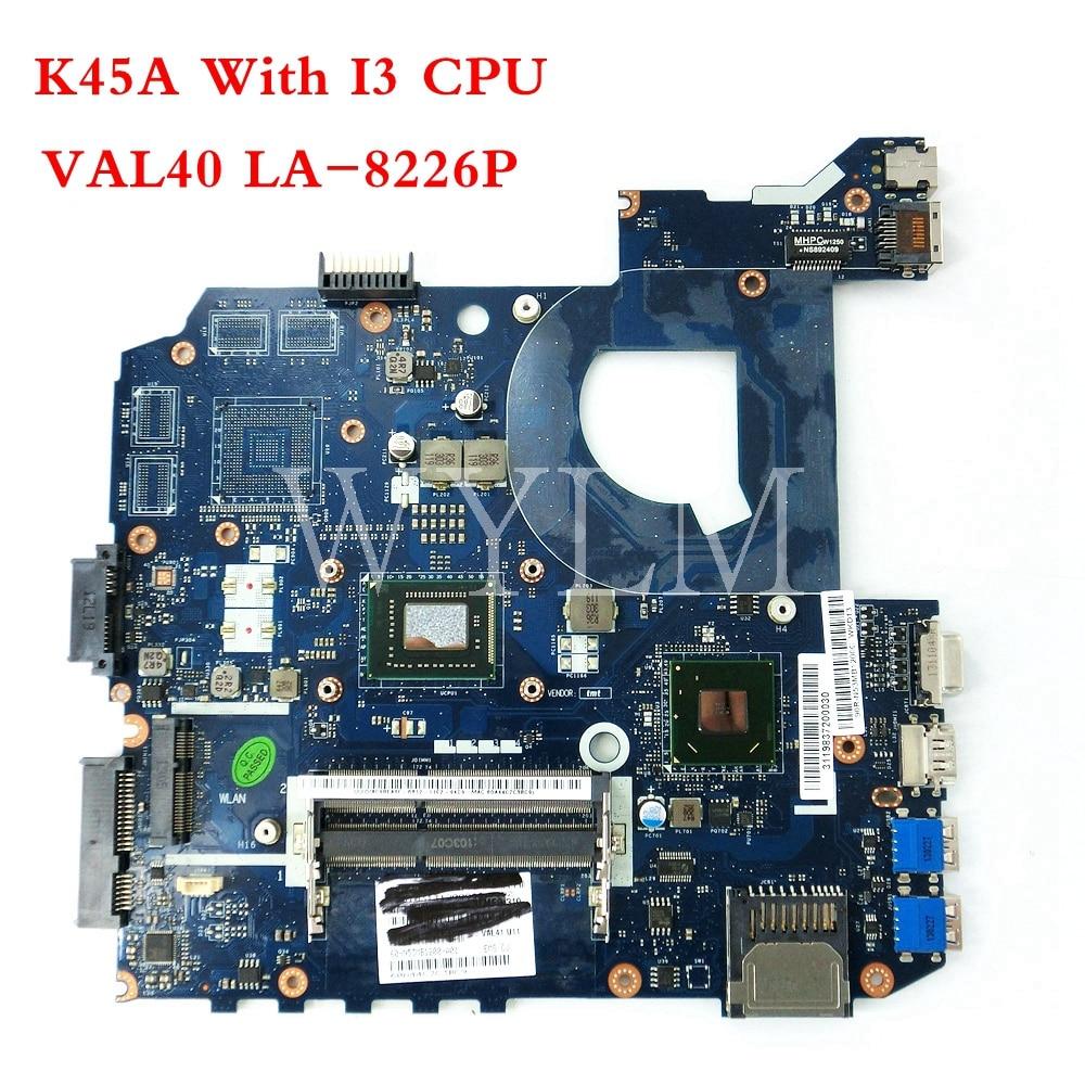 K45A VAL40 LA-8226P With I3 CPU Mainboard For ASUS A85V A45V K45V K45VM K45VD Laptop Motherboard 100%Tested
