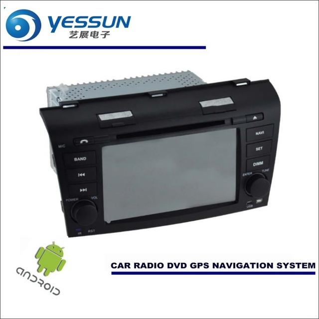 YESSUN Car Android Navigation System For Mazda 3 OLD 2003~2009 Radio