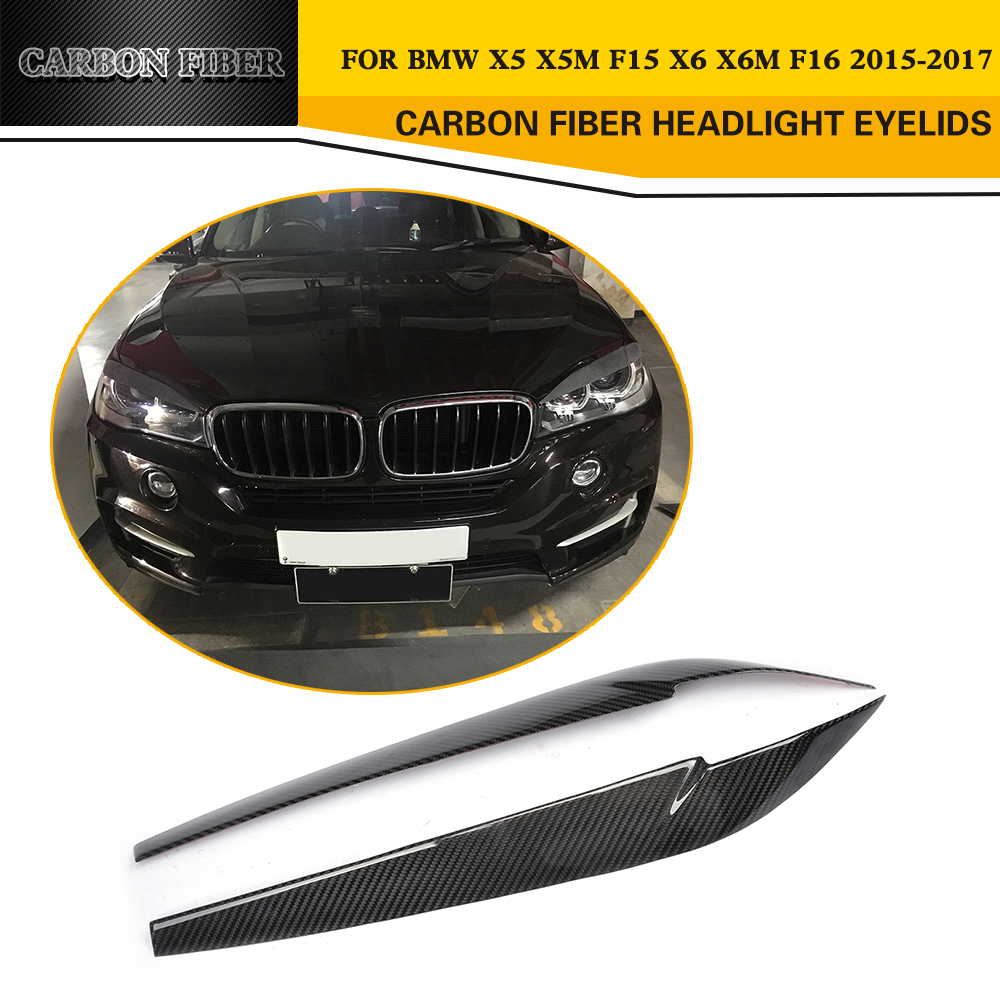 Car-Styling Carbon Fiber Front Eyelid Eyebrows for BMW F15 X5/F16 X6 2015-2017 direct replacement carbon fiber wing mirror covers for bmw x5 f15 x6 f16 facelift auto side mirror caps car styling