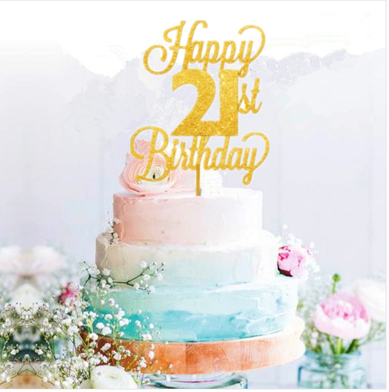 Happy 21st Birthday Images.Us 6 29 10 Off Happy 21st Birthday Cake Topper Twenty One Daughter Son Nephew Niece Glitter In Cake Decorating Supplies From Home Garden On