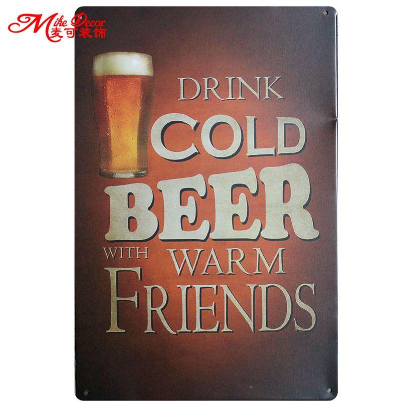 [Mike86] Пейте холодное пиво с предупредить друзья Олово знак Металл Картина Античная номер партии Домашний Декор 20x30 см aa-671