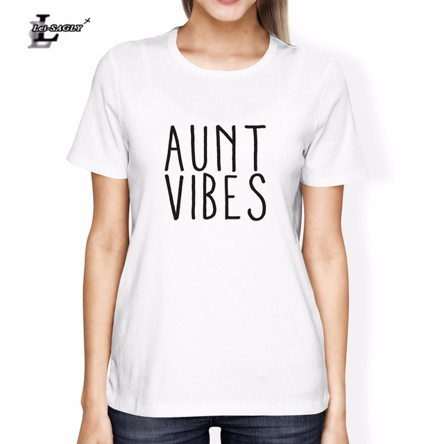 281d908b551410 Lei-SAGLY Fashion Women T Shirt Summer Short Sleeve Aunt Vibes Letters  Printed Clothes Brand O-Neck Tees Basic Casual T-Shirt