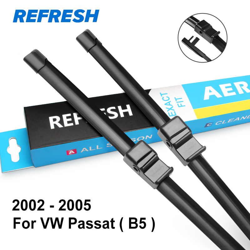 REFRESH стеклоочистители ветрового стекла для Volkswagen VW Passat B5 B6 B7 B8 Fit штырь сбоку/кнопочный рычаг модель года от 2002 до - Цвет: 2002 - 2005 ( B5 )