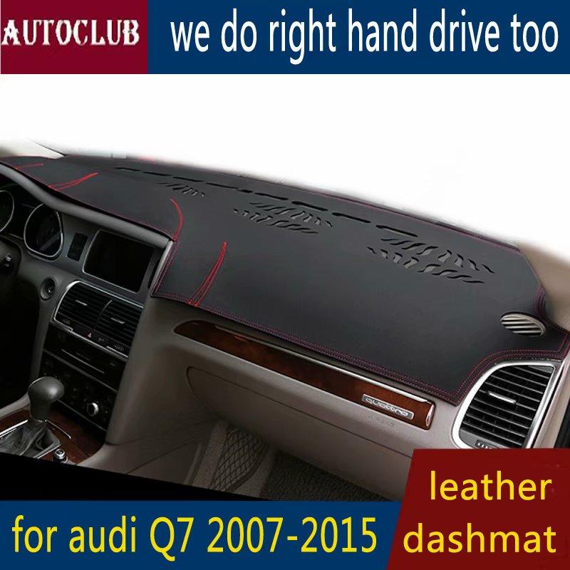 For Audi Q7 2007-2015 Leather Dashmat Dashboard Cover Pad Dash Mat SunShade Carpet Custom Cover 2008 2009 2010 2011 2012 LHD+RHD