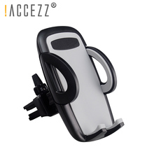 !ACCEZZ Universal Cell Phone Car Holder In Air Vent Clip Mount For iPhone 7 X XS XR Samsung Xiaomi LG GPS Mobile Stand