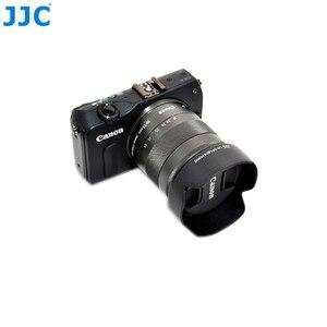 Image 5 - JJC Camera Lens Hood for Canon EF M 18 55mm Lens On Canon EOS M200 M100 M50 M10 M6 Mark II M5 M3 Replaces Canon EW 54 Lens Shade
