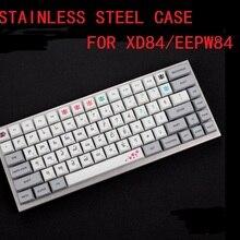 Изогнутый чехол из нержавеющей стали, акриловые панели, акриловый диффузор для xd84 eepw84 75%, механическая клавиатура на заказ