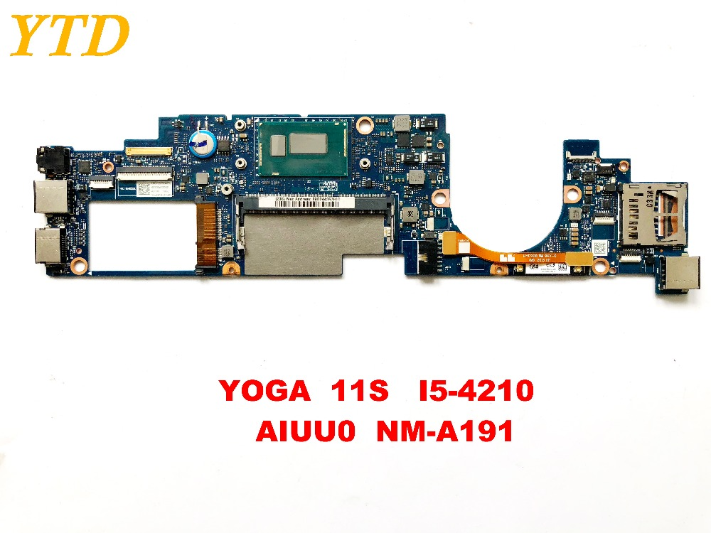 Original For Lenovo YOGA  11S Laptop Motherboard Yoga 11s   I5-4210Y   AIUU0  NM-A191 Tested Good Free Shipping