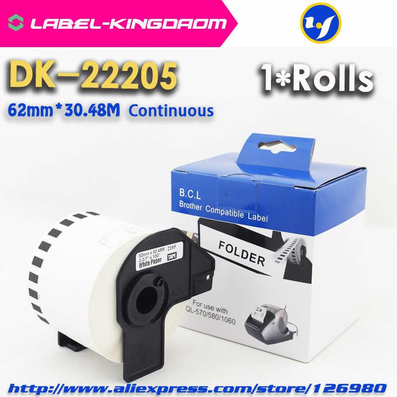 1 Gulung Kompatibel DK-22205 Label 62 Mm * 30.48M Terus Menerus Kompatibel Printer QL-570 QL-700 Semua Datang dengan Plastik pemegang