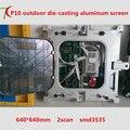 640mm * 640mm ao ar livre p10 die-fundição de alumínio armário de exposição à prova d' água 2 de digitalização, 10000 pontos/m2