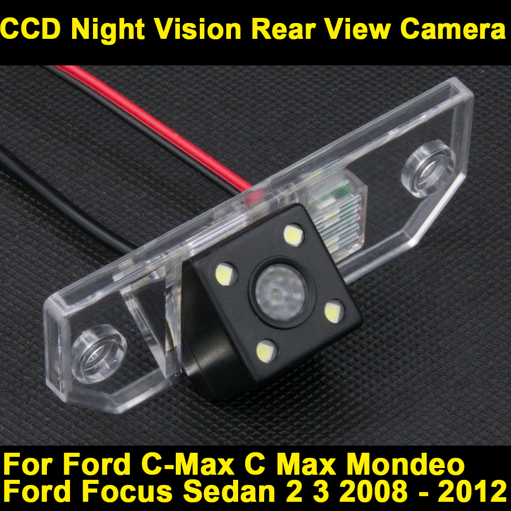 For Ford Focus Sedan 2 3 2008 2009 2010 2011 2012 C-Max C Max Mondeo Car CCD Night Vision Parking Backup Rear View Camera