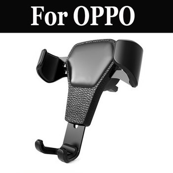 Car Mount Gravity Drive Phone Holder Air Cradle Fit For OPPO R9s R9s Plus F3 Plus