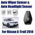 Для Nissan X-Trail XTrail 2014 ~ 2019 Автомобильный Автоматический Датчик стеклоочистителя от дождя s и датчик фар Умная автоматическая система ассистент...