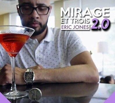Mirage Et Trois 2.0 By Eric Jones Magic Tricks