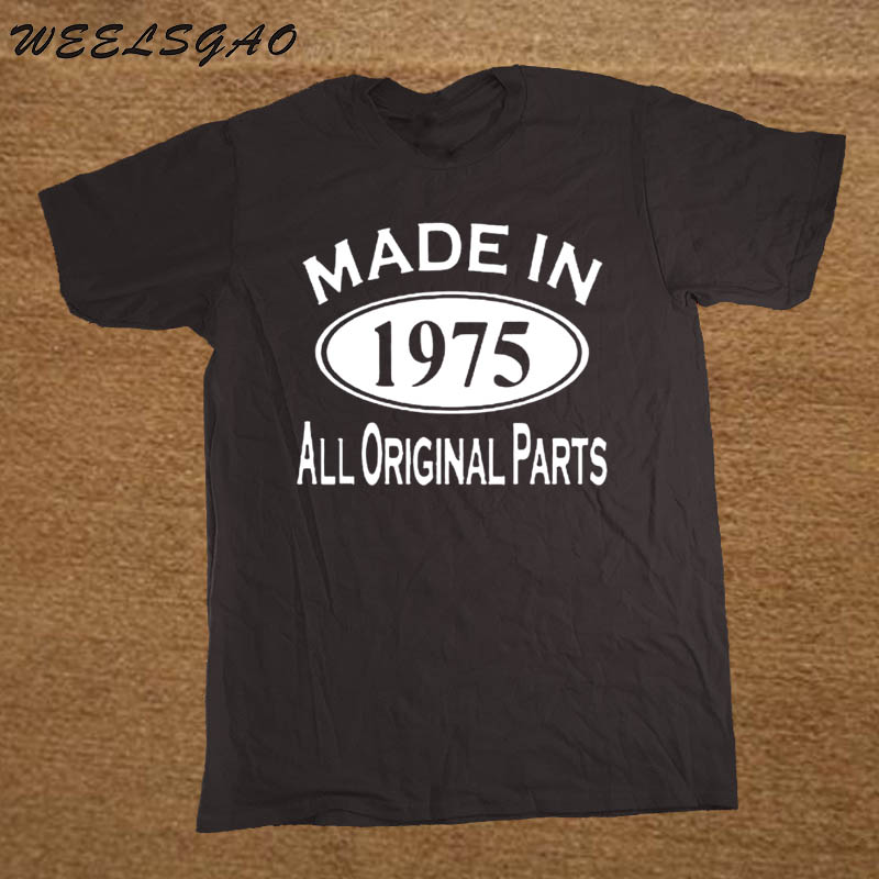 WEELSGAO Made In 1975 Mens 40th Birthday Gift Fathers Day For Dad Funny O Neck Short Sleeve T Shirt Shirts From Clothing On