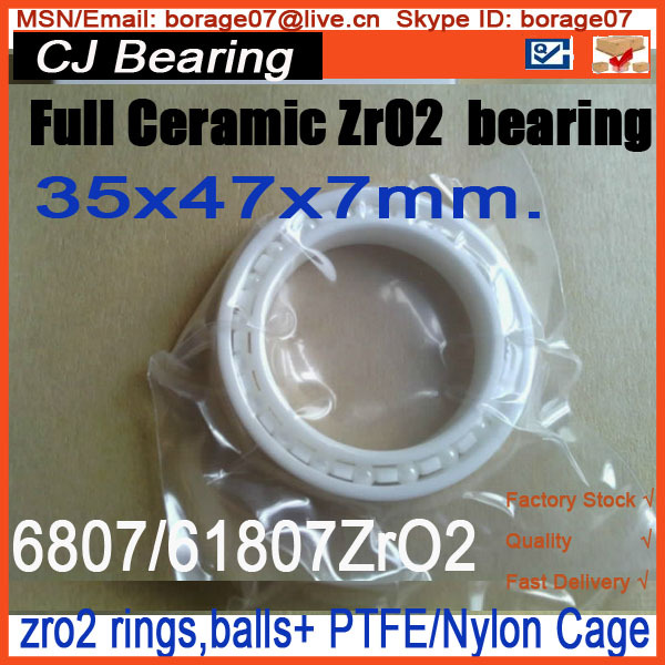 61807 / 6807 ZRO2 thin section Full ceramic bearing  35x47x7mm