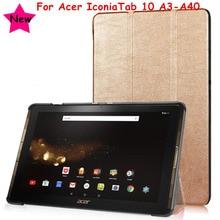 3 Fold Imán Del Tirón Para Acer Iconia Tab 10 A3-A40 B3-A30 10.1 Tablet funda Caso de La Cubierta Delgada Para Acer A3-A40 Protectora piel