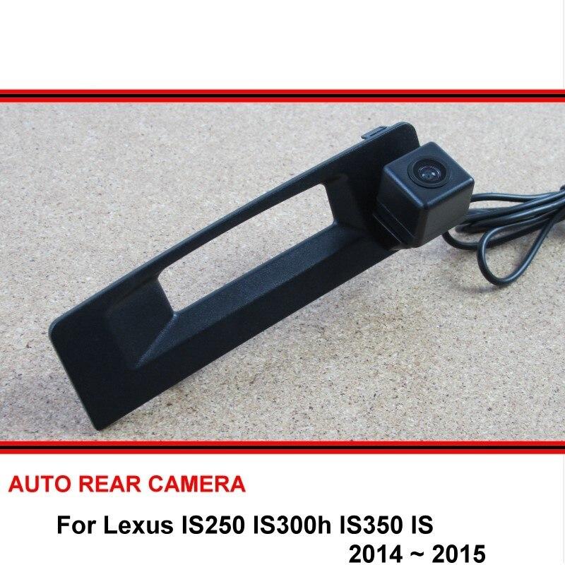 Камера заднего вида для Lexus IS250 IS300h IS350 IS 2014 2015, Автомобильная камера заднего вида, камера заднего вида HD CCD с ночным видением