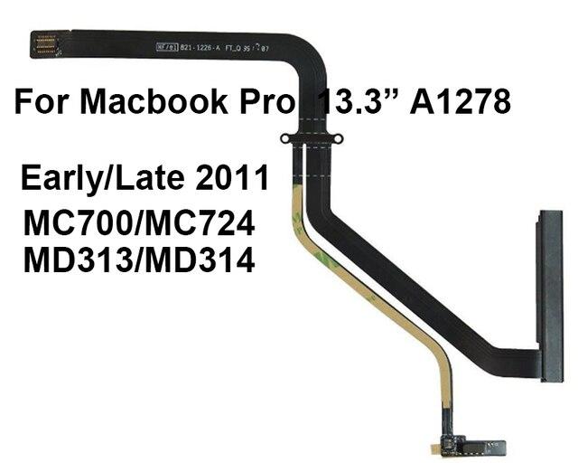 جديد 821 1226 A HDD Flex for Macbook Pro 13 A1278 كابل القرص الصلب في وقت مبكر/متأخر 2011 MC700LL/A MC724LL/A MD313LL/A MD314LL/A
