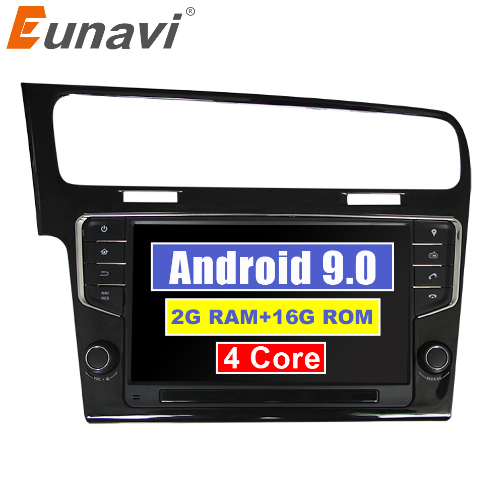 Eunavi Quad Core 9'' 1 din Android 9.0 Car Radio Player GPS navigation for VW GOLF 7 golf7 2013 2017 head unit stereo audio