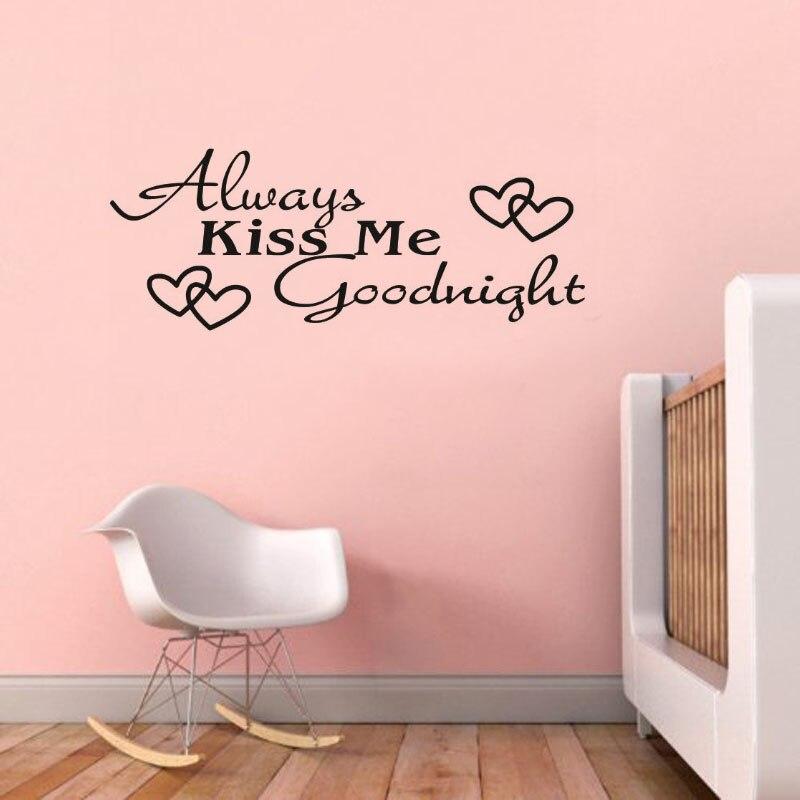 Bedroom Wallstickers Kids Room Decoration Always Kiss Me Goodnight ...