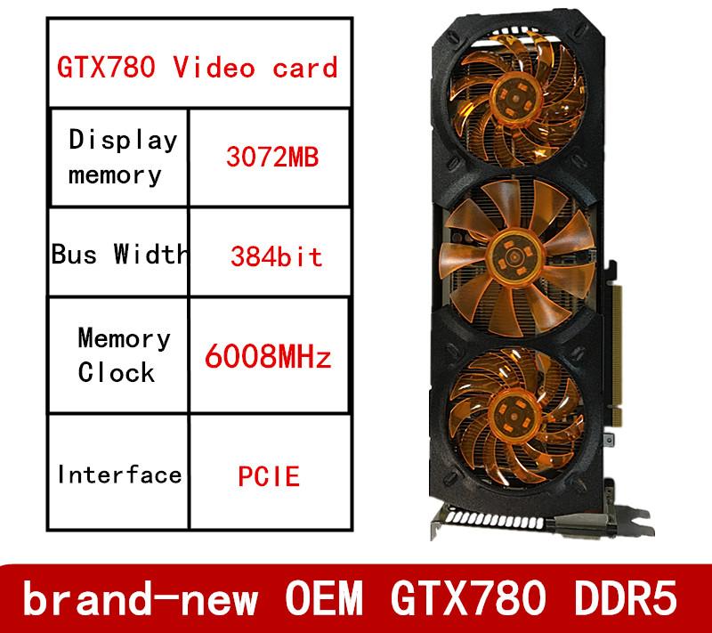 New OEM GTX780 Independent 3G DDR5 Display Storage High-end Computer Chicken Game Video Card
